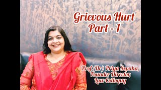 Grievous Hurt in the Indian Penal code, Part-1