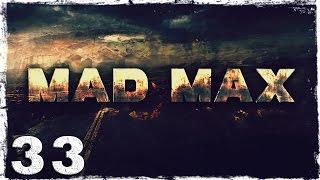 Mad Max. #33: Ужасы старой церкви.