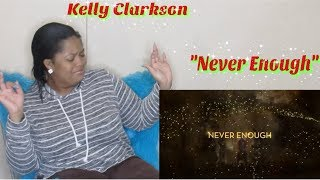 "Kelly Clarkson-""Never Enough""Reaction😲 (The Greatest Showman:Reimagined)👏🏼[Official Lyric Video]"