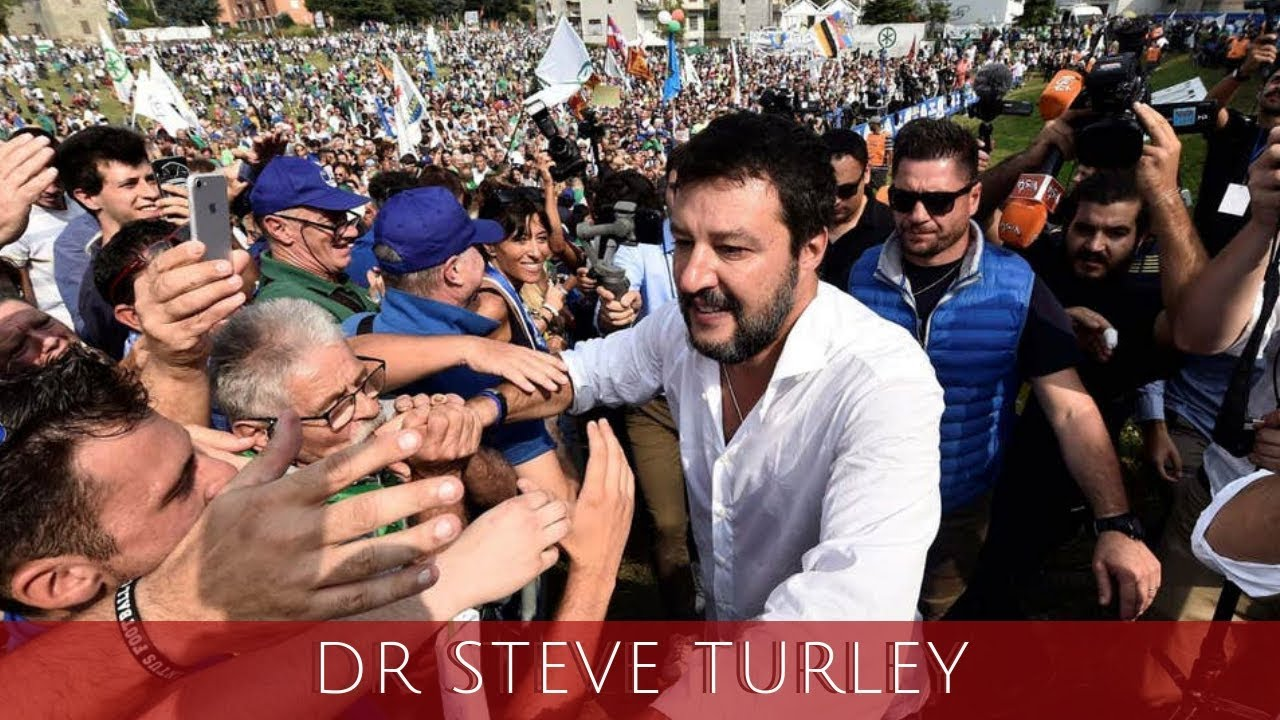Dr. Steve Turley Salvini Vows To Return To Power and Issues Warning To EU!!!
