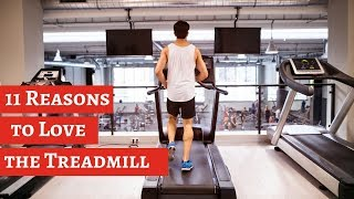 11 Reasons to Love the Treadmill,  That You Never Think.