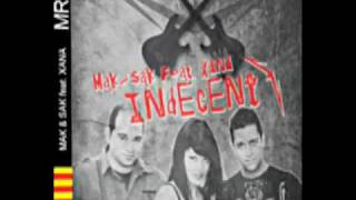Indecent - MAK & SAK feat. XANA