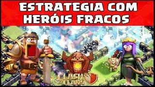 DICAS DE COMO ATACAR CV 10 COM HERÓIS FRACOS - CLASH OF CLANS