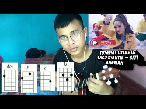 tutorial ukulele chord dasar  lagi syantik - siti badriah