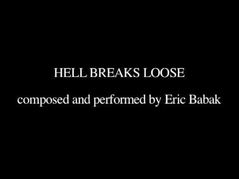 Hell breaks loose