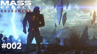 MASS EFFECT ANDROMEDA #002 - Ist es bewohnbar? - Let's Play Mass Effect Andromeda Deutsch / German