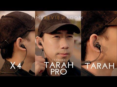 Jaybird Tarah VS Tarah Pro VS X4 - REVIEW