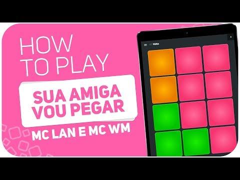 How to play: SUA AMIGA VOU PEGAR MC Lan e Mc WM - SUPER PADS - Kit FEIRA