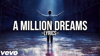 The Greatest Showman - A Million Dreams (Lyric Video) HD MP3