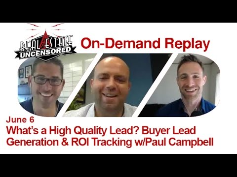 Real Estate Agent Marketing: What's a High Quality Lead? Buyer Lead Generation