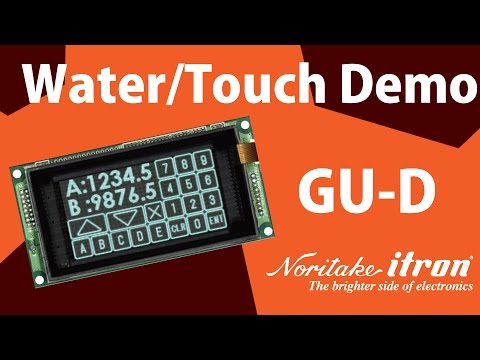 Noritake VFD: GU256X128C-D903M Water and Touch Demo