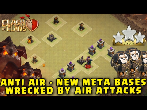 CLASH OF CLANS - NEW META ANTI AIR BASES DESTROYED BY AIR ATTACKS
