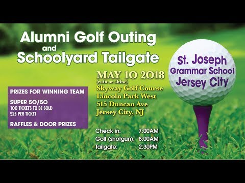 St. Joseph's Alumni  Golf-Outing & Schoolyard Tailgate 5-10-18