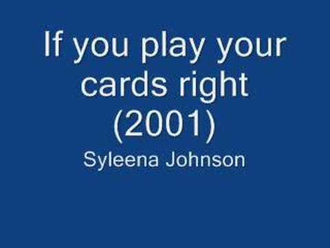 Syleena Johnson - If you play your cards right