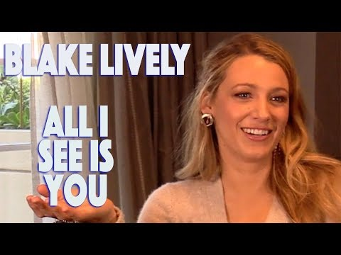 DP30: All I See Is You, Blake Lively