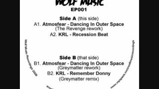 Atmosfear - Dancing In Outer Space (Greymatter Rework)