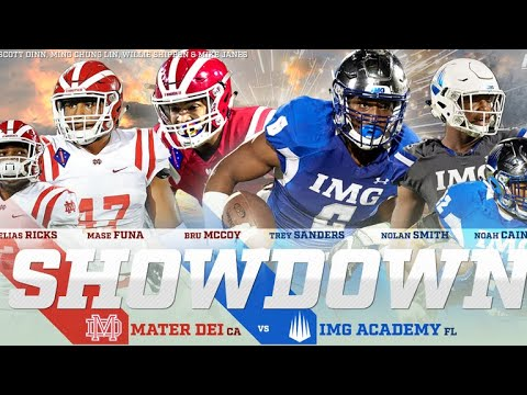 Mater Dei Vs Img Academy Going Down In 2018 Youtube
