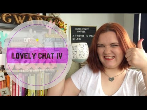 LOVELY CHAT IV | Lauren and the Books