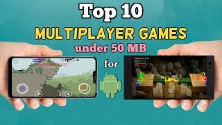 Top 10 Multiplayer Games for Android, Under 50 MB