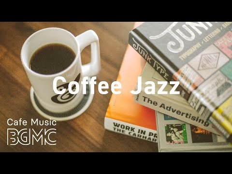 Coffee Jazz: Coffee House Hip Hop Jazz - Chill Study Beats - Relaxing Slow Jazz Music For Good Mood