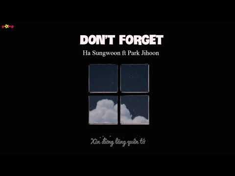 Free Download [vietsub] Don't Forget - Ha Sungwoon Ft Park Jihoon Mp3 dan Mp4
