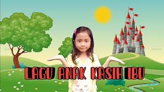 Lagu anak Kasih ibu cover by -Dewi Tiara