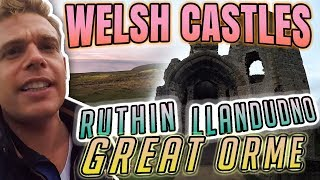 Castles in North Wales! Also, Ruthin, Llandudno & Great Orme
