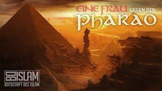 Eine Frau gegen den Pharao ᴴᴰ ┇ Wahre Geschichte ┇ BotschaftDesIslam