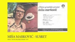 Miša Marković - 01 - Susret