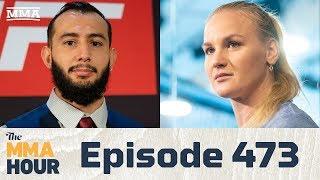 The MMA Hour: Episode 473 (w/ Valentina Shevchenko, Dominick Reyes)