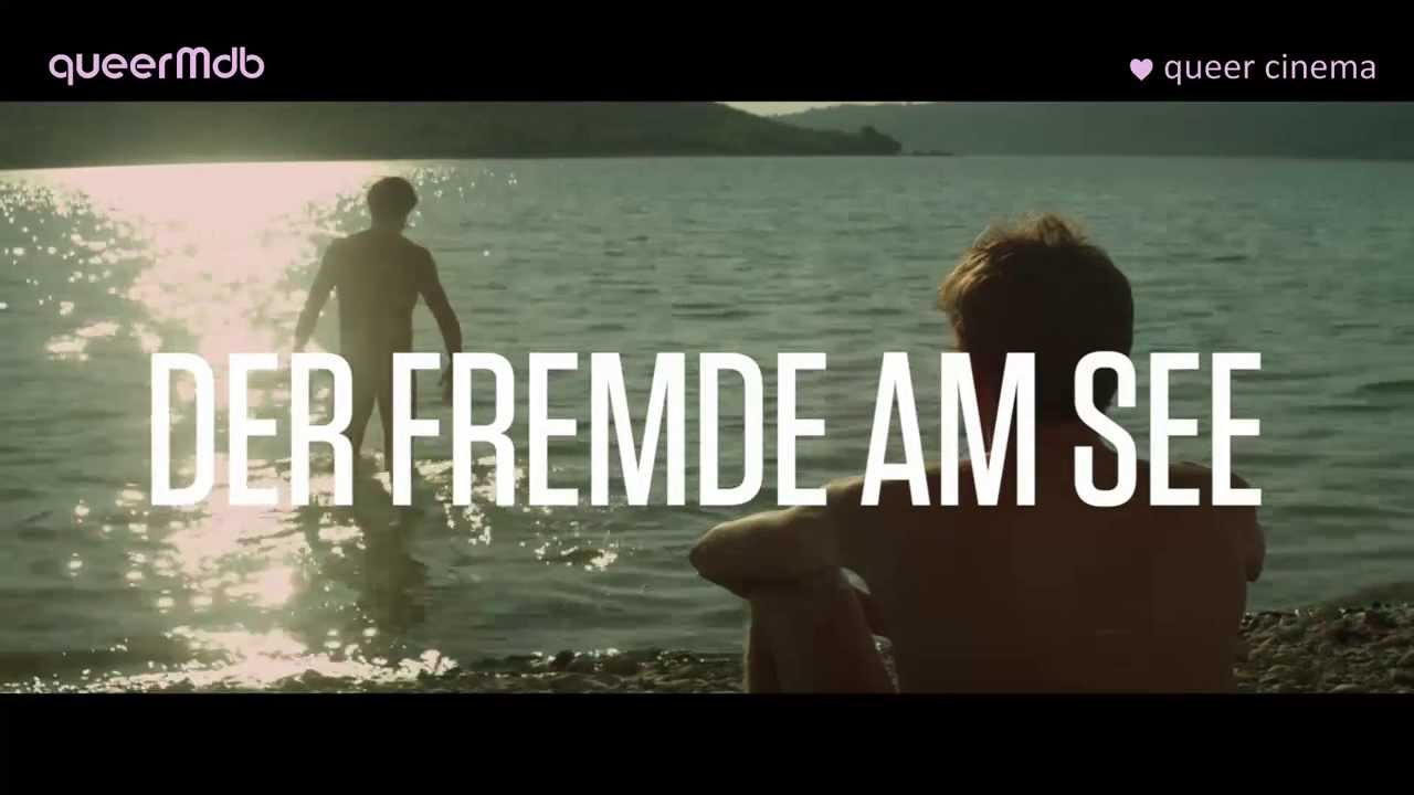 Der Fremde Am See Youtube