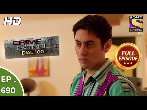 Crime Patrol Dial 100 - Ep 690 - Full Episode - 12th January, 2018
