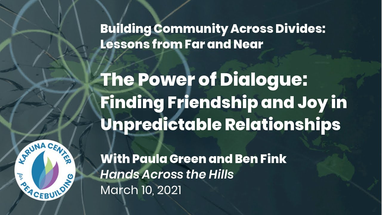 THE POWER OF DIALOGUE: FINDING FRIENDSHIP & JOY IN UNPREDICTABLE RELATIONSHIPS