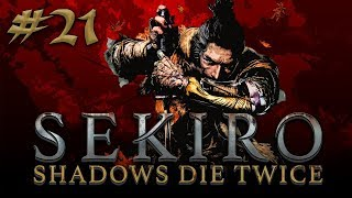 Sekiro: Shadows Die Twice #21