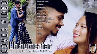 Oh humsafar Cover Video || Kabita,Summer,Rejina,Punpratap || 2077-04-22