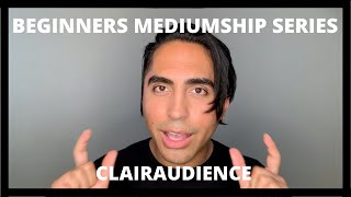 Beginners Mediumship Series: Clairaudience