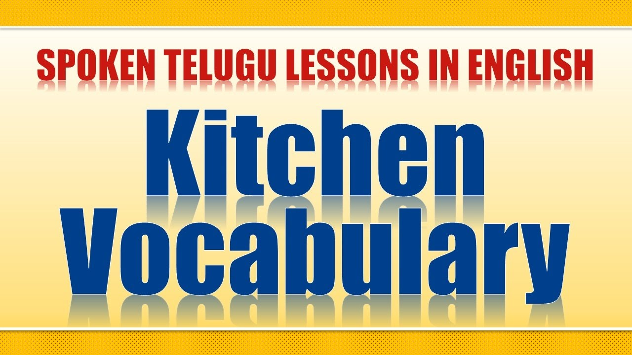 43 - Spoken Telugu (Beginner Level) Learning Videos - Kitchen ...