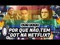 Por que não tem Game of Thrones na Netflix? - GAY NERD