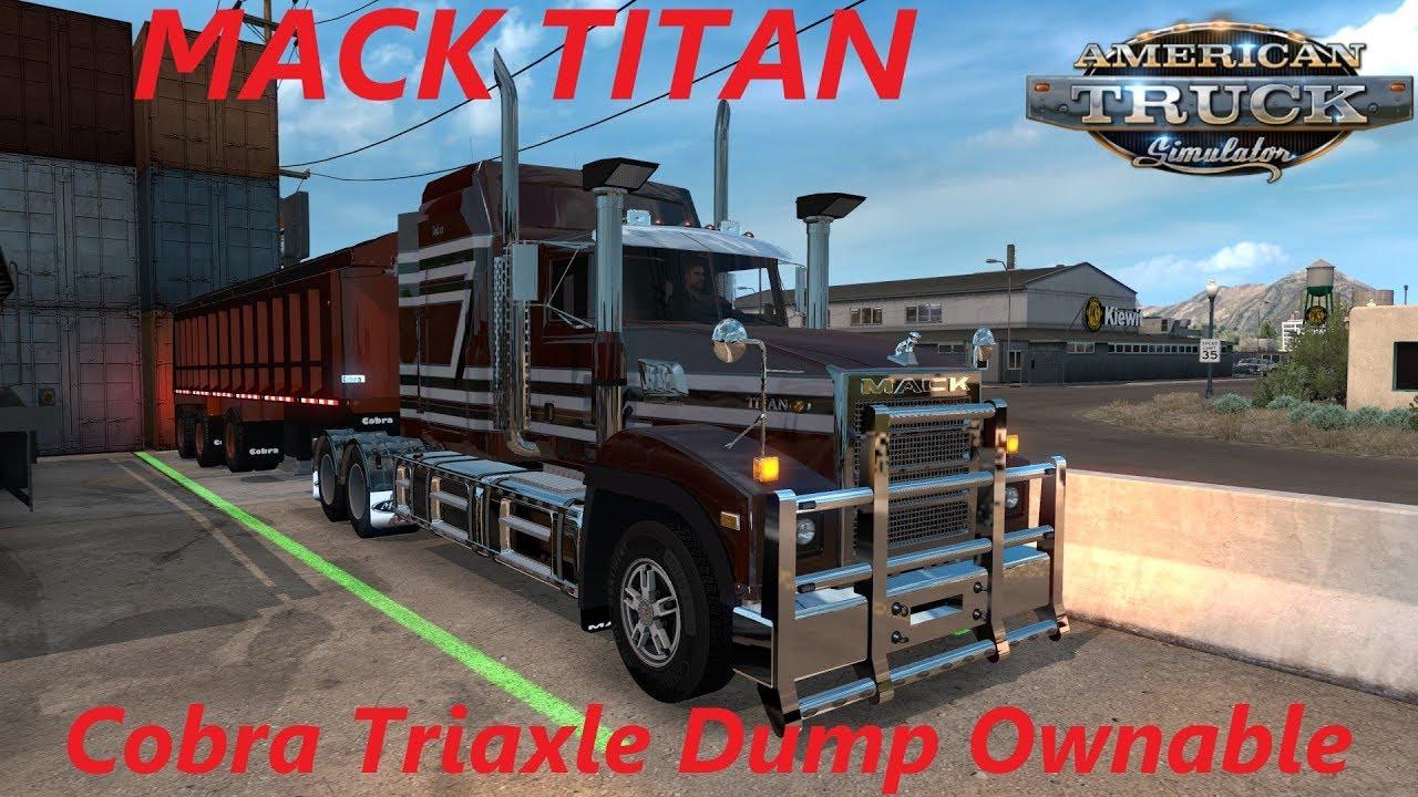 american truck simulator mack titan cobra triaxle dump [ 1280 x 720 Pixel ]