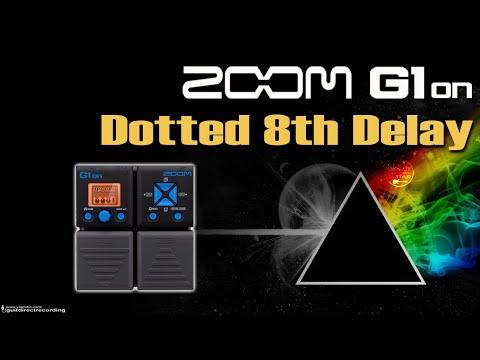 ZOOM G1on DELAY Dotted 8th - Colcheia Pontuada G1xon Settings.