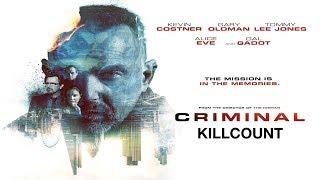 Criminal (2016) Kevin Costner killcount