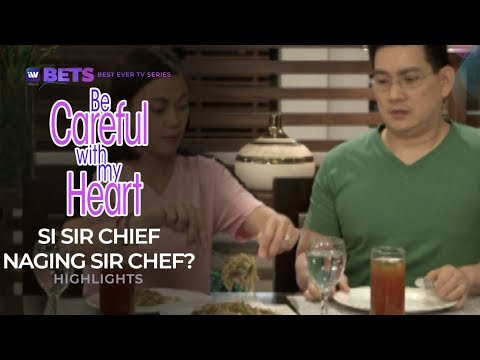 Si Sir Chief naging Sir Chef? | Be Careful With My Heart Highlights | iWant BETS