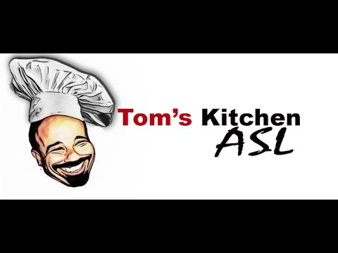 Tom S Kitchen Asl
