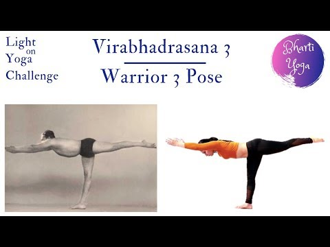 09 Warrior 3 Pose | Virabhadrasana 3 | Light on Yoga Challenge | Iyengar Yoga
