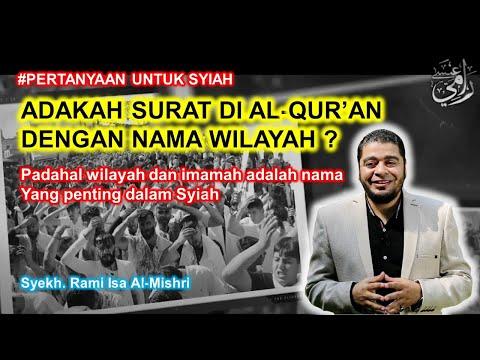 Bisakah Syiah Menjawab #6 - Adakah Surat di Al-Quran dengan Nama Wilayah atau Imamah