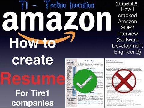 How To Create Resume For Tire1 Companies - Tutorial - 9 - Amazon Interview Preparation
