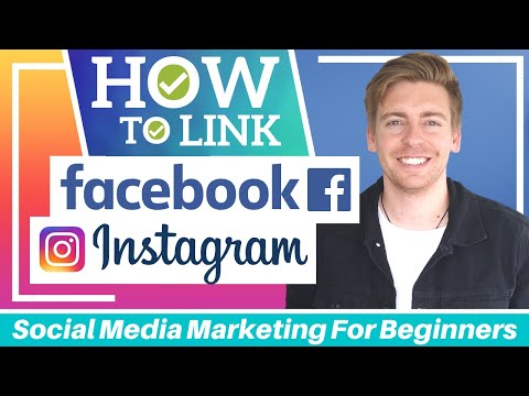 How To Link Facebook to Instagram | Social Media Marketing for Beginners