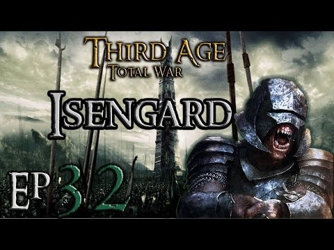 Third Age Total War 3.2/MOS Isengard Campaign Ep 32 Holding the South