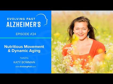 Nutritious Movement & Dynamic Aging with Katy Bowman