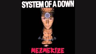 System Of A Down - This Cocaine Makes Me Feel Like I'm On This Song - Mezmerize - LYRICS (2005) HQ